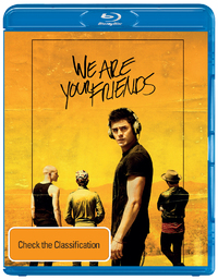 We Are Your Friends on Blu-ray, UV