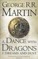 A Dance With Dragons: Part 1 Dreams and Dust by George R.R. Martin