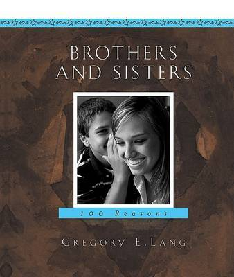 Brothers and Sisters by Gregory Lang