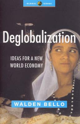 Deglobalization by Walden Bello