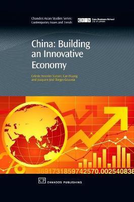 China: Building An Innovative Economy by Celeste Varum