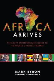Africa Arrives by Mark Byron