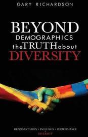 Beyond Demographics by Gary Richardson