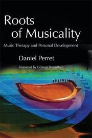 Roots of Musicality by Daniel Perret