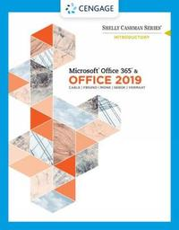 Shelly Cashman Series Microsoft (R) Office 365 & Office 2019 Introductory by Misty Vermaat