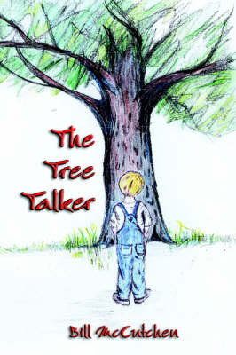 The Tree Talker by Bill McCutchen image