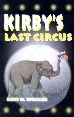 Kirby's Last Circus by Ross H. Spencer image