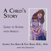 A Child's Story by George Ann Bains