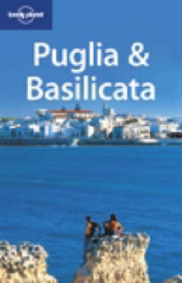 Puglia and Basilicata by Paula Hardy