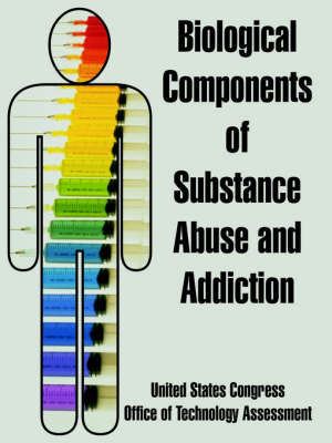 Biological Components of Substance Abuse and Addiction by United States Congress image