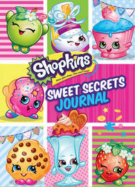 Shopkins: Sweet Secrets Journal by Scholastic