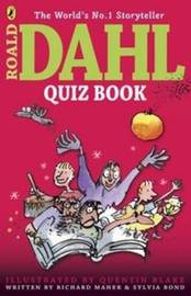The Roald Dahl Quiz Book by Richard Maher