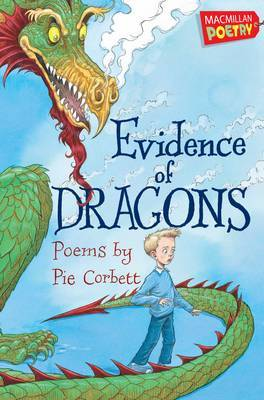 Evidence of Dragons by Pie Corbett image