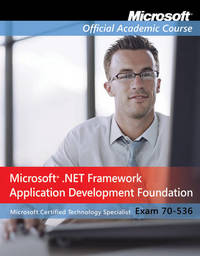 Exam 70-536 by Microsoft Official Academic Course image