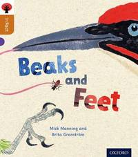 Oxford Reading Tree inFact: Level 8: Beaks and Feet by Mick Manning