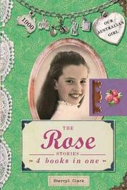 Our Australian Girl: The Rose Stories by Sherryl Clark image