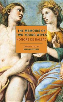 The Memoirs Of Two Young Wives by Honore de Balzac