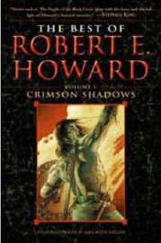 The Best Of Robert E. Howard by Robert , E. Howard