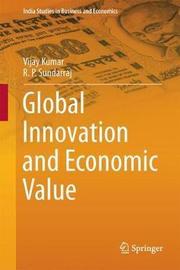 Global Innovation and Economic Value by Vijay Kumar