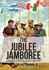 The Jubilee Jamboree by Jr Leo V Kanawada image