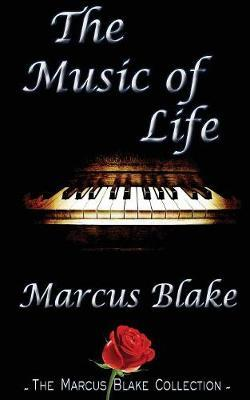The Music of Life by Marcus Blake