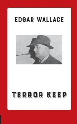 Terror Keep by Edgar Wallace