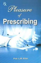 Pleasure of Prescribing by L.M. Khan image