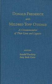 Donald Frederick and Mildred Topp Othmer: A Commemorative of Their Lives and Legacies image