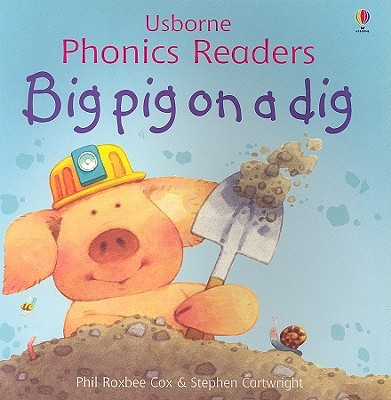 Big Pig on a Dig by Phil Roxbee Cox image