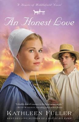 An Honest Love by Kathleen Fuller