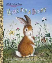 LGB Home For A Bunny by Margaret Wise Brown