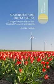 Sustainability and Energy Politics by Giorel Curran