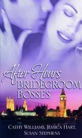 Bridegroom Bosses: WITH Sleeping with the Boss AND Business Arrangement Bride AND Dirty Weekend by Cathy Williams image