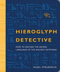 Hieroglyph Detective by Nigel Strudwick image