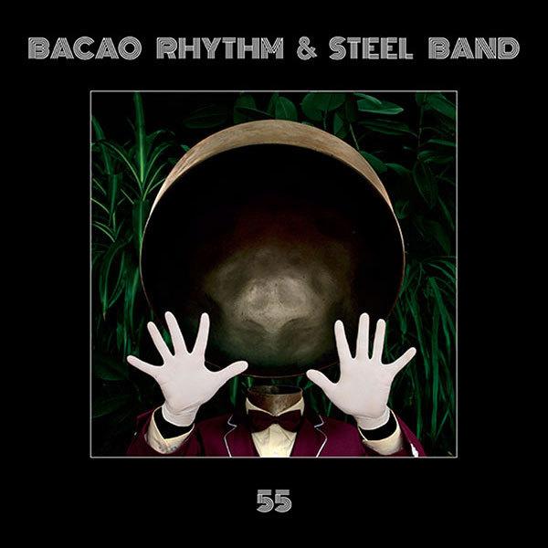 55 by Bacao Rhythm & Steel Band