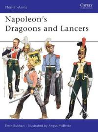 Napoleon's Dragoons and Lancers by Emir Bukhari image