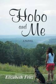 Hobo and Me by Elizabeth Fritz