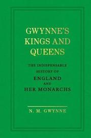 Gwynne's Kings and Queens by N.M. Gwynne image