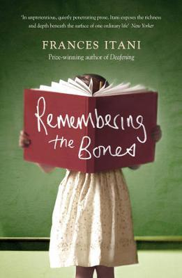 Remembering the Bones by Frances Itani image