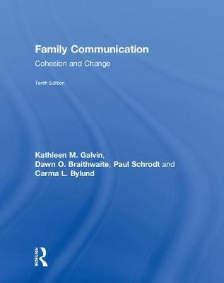 Family Communication by Kathleen M. Galvin