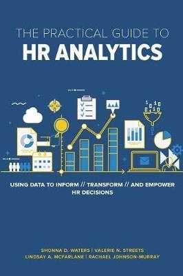 The Practical Guide to HR Analytics by Shonna D Waters Phd image