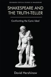 Shakespeare and the Truth-Teller by David Hershinow