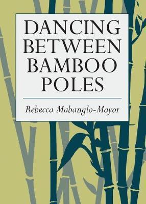 Dancing Between Bamboo Poles by Rebecca Mabanglo-Mayor image