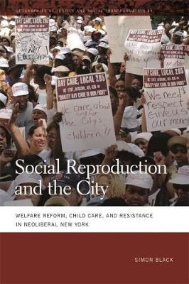 Social Reproduction and the City by Simon Black