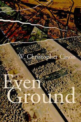 Even Ground by W. Christopher Cason image