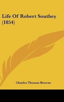 Life Of Robert Southey (1854) by Charles Thomas Browne image