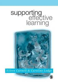 Supporting Effective Learning by Eileen Carnell