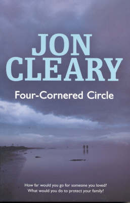 Four Cornered Circle by Jon Cleary