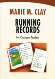 Running Records for Classroom Teachers by Marie M Clay