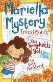 Mariella Mystery: The Spaghetti Yeti by Kate Pankhurst